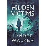 Hidden Victims: A Nichelle Clarke Crime Thriller (8)