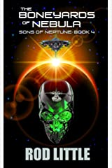 The Boneyards of Nebula (Sons of Neptune Book 4) Kindle Edition