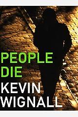 People Die Kindle Edition