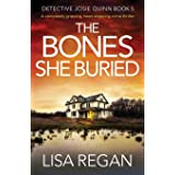 The Bones She Buried: A completely gripping, heart-stopping crime thriller (5)