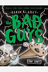The Bad Guys Episode 12: The One?! Paperback
