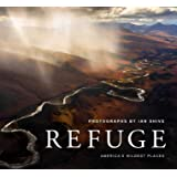 Refuge: America's Wildest Places | Explore the National Wild…