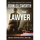 The Lawyer: Michael Gresham Legal Thriller Series Book One (1)