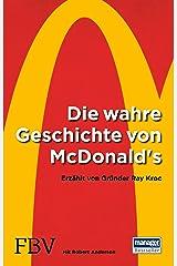 Die wahre Geschichte von McDonald's: Erzaehlt von Gruender Ray Kroc ペーパーバック