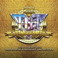 TNT: 30th Anniversary, 1982 - 2012 Live in Concert