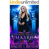 Valkyrie's Claim: Paranormal Romance (Academy of the Immortals Book 2)