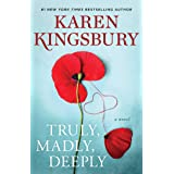 Truly, Madly, Deeply: A Novel