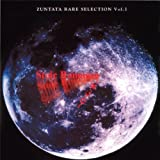 ZUNTATA RARE SELECTION Vol.1 STOIC ROMANCE