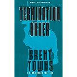 Termination Order: A Team Reaper Thriller: 3
