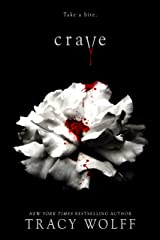 Crave: the addictive paranormal fantasy - with a bite Kindle Edition