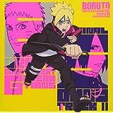 BORUTO -ボルト- NARUTO NEXT GENERATIONS オリジナルサウンドトラック II