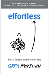 Effortless: Make It Easier to Do What Matters Most (English Edition) Kindle版