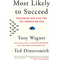 Most Likely to Succeed: Preparing Our Kids for the Innovatio…
