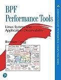 BPF Performance Tools (Addison-Wesley Professional Computing…