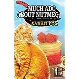 Much Ado About Nutmeg: 6