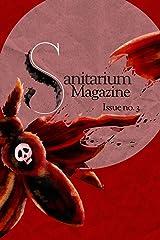 Sanitarium Magazine Issue 3: Sanitarium Issue #3 (2020) ペーパーバック