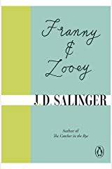 Franny and Zooey Kindle Edition