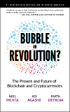 Blockchain Bubble or Revolution: The Present and Future of Blockchain and Cryptocurrencies (English Edition)