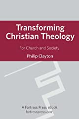 Transforming Christian Theology: For Church And Society Kindle Edition