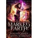 The Marked Earth: A New Adult Urban Fantasy Romance Novel