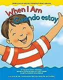 When I Am / Cuando estoy (English-Spanish Foundations)