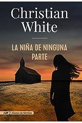 La niña de ninguna parte (Spanish Edition) Paperback