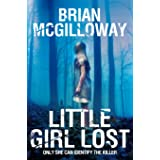Little Girl Lost: A DS Lucy Black Novel 1