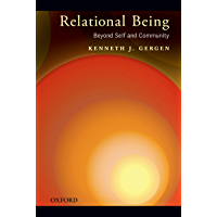 Relational Being: Beyond Self and Community (English Edition…