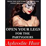 Open Your Legs for the Partygoers
