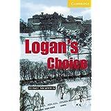 Logan's Choice(Cambridge English Readers:Level2)
