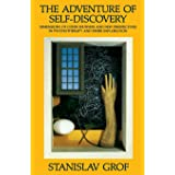 Adventure of Self-Discovery, The: Dimensions of Consciousness and New Perspectives in Psychotherapy and Inner Exploration