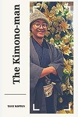 The Kimono-man (English Edition) Kindle版