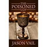 The Poisoned Cup (The Attebrook Family Saga Book 2)