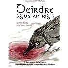 Deirdre agus an Rìgh: A short novel for Gaelic learners (Learn Gaelic with Folk Tales Book 2) (Scots Gaelic Edition)
