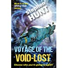 Voyage of The Void Lost: The sixth book in the Sliding Void space opera saga.