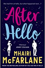 After Hello: A gorgeously romantic short story Kindle Edition
