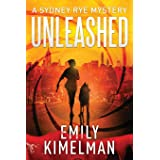 Unleashed (A Sydney Rye Mystery) (Volume 1)