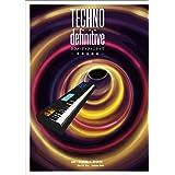 TECHNO definitive 増補改造版 (ele-king books)