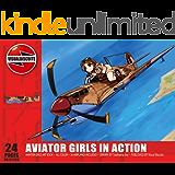 AVIATOR GIRLS IN ACTION