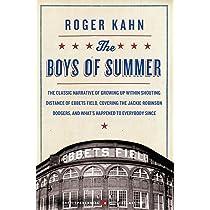 The Boys Of Summer By Roger Kahn