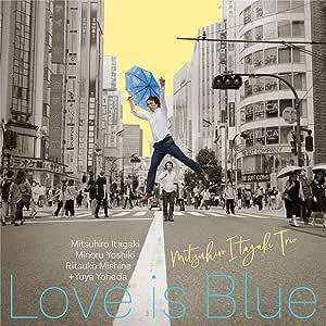 板垣光弘トリオ Love is Blue~恋はみずいろ