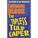 The Topless Tulip Caper: 4