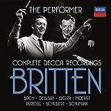 Britten The Performer Complete Decca Recordings