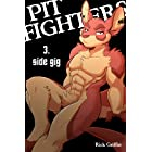 Pit Fighters 3. Side Gig (English Edition)