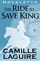 The Ride to Save King Kindle Edition