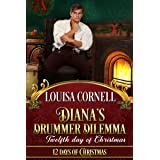 Diana's Drummer Dilemma: Twelfth Day of Christmas (Twelve Days of Christmas Book 12)