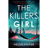 The Killer's Girl: A completely nail-biting crime thriller (2)