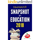 EduMatch® Snapshot in Education 2018 (EduMatch Snapshot in Education Book 4)