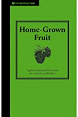 Home-Grown Fruit: Inspiration and Practical Advice for Would-be Smallholders (Country Living) Kindle Edition