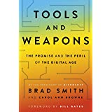 Tools and Weapons: The first book by Microsoft CLO Brad Smith, exploring the biggest questions facing humanity about tech (En